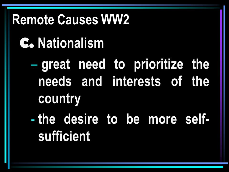 Effect of Nationalism Gives sense of pride Moves people to do everything for their country