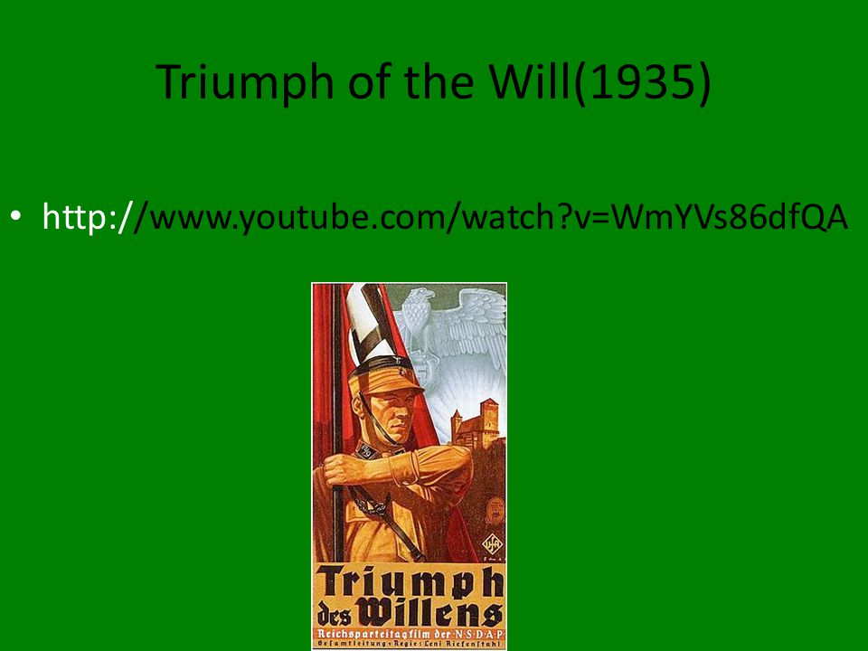 Triumph of the Will(1935) http://www.youtube.com/watch?v=WmYVs86dfQA