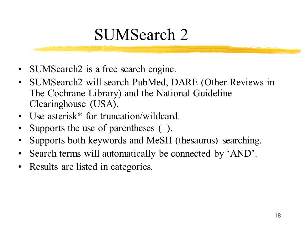 18 SUMSearch 2 SUMSearch2 is a free search engine.