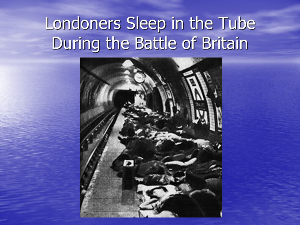 Londoners Sleep in the Tube During the Battle of Britain