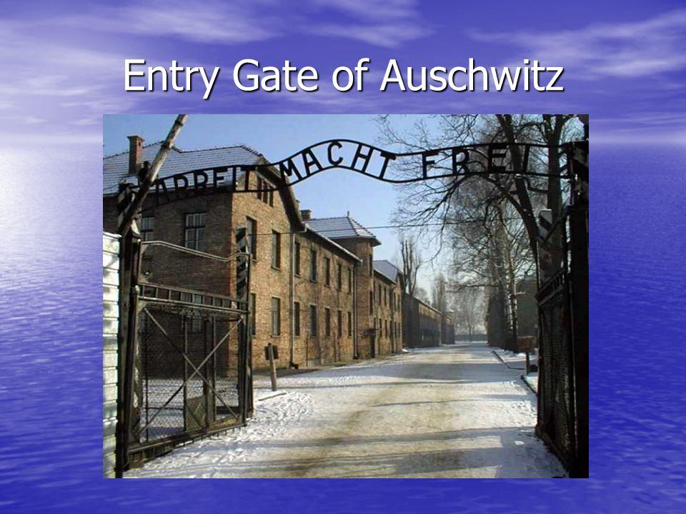 Entry Gate of Auschwitz