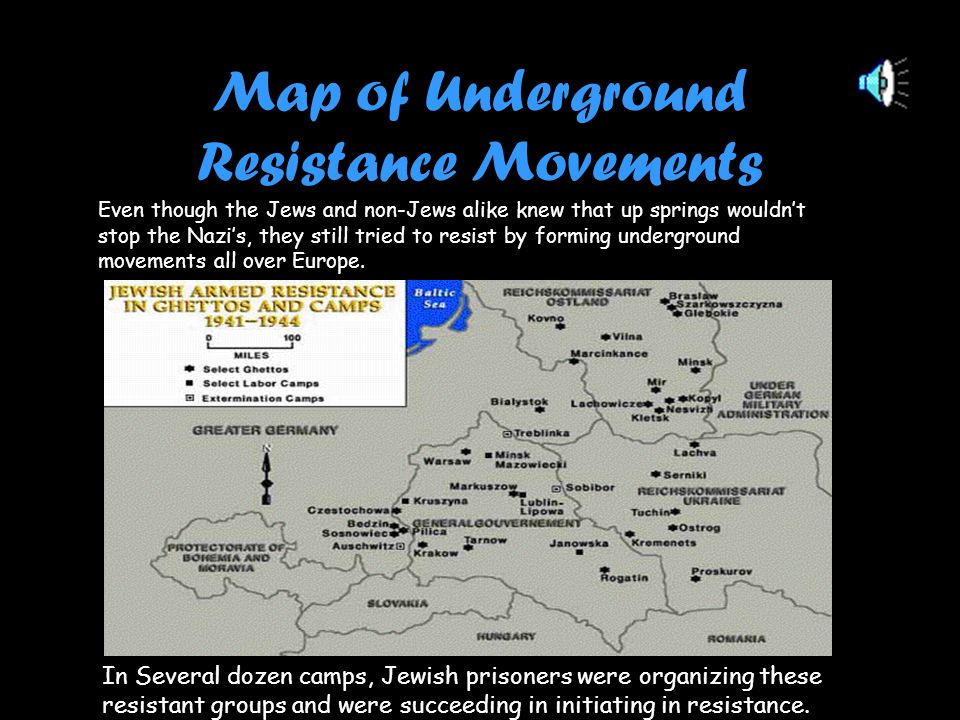 Map of Underground Resistance Movements In Several dozen camps, Jewish prisoners were organizing these resistant groups and were succeeding in initiating in resistance..