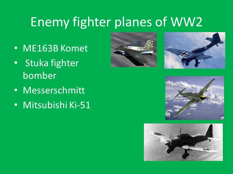 Enemy fighter planes of WW2 ME163B Komet Stuka fighter bomber Messerschmitt Mitsubishi Ki-51