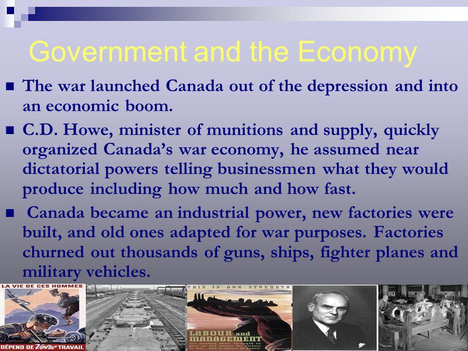 Canadian Production 1939-1945 Aircraft16 000 Rifles900 000 Military Vehicles815 000 Merchant Ships410 Landing Craft3 302 Navy Tugs254 Tanks6 500 Escort Ships487 Machine Guns244 000