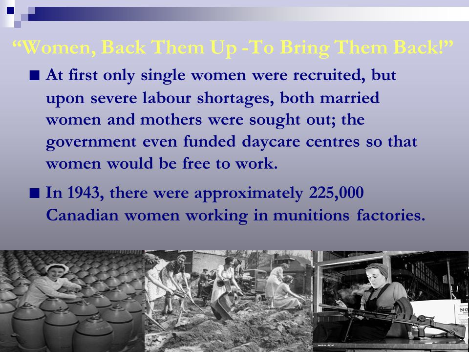 In The Army Now… In 1941, for the first time in Canadian history, women were able to enlist in their own divisions of the Army, Navy and Air Force.