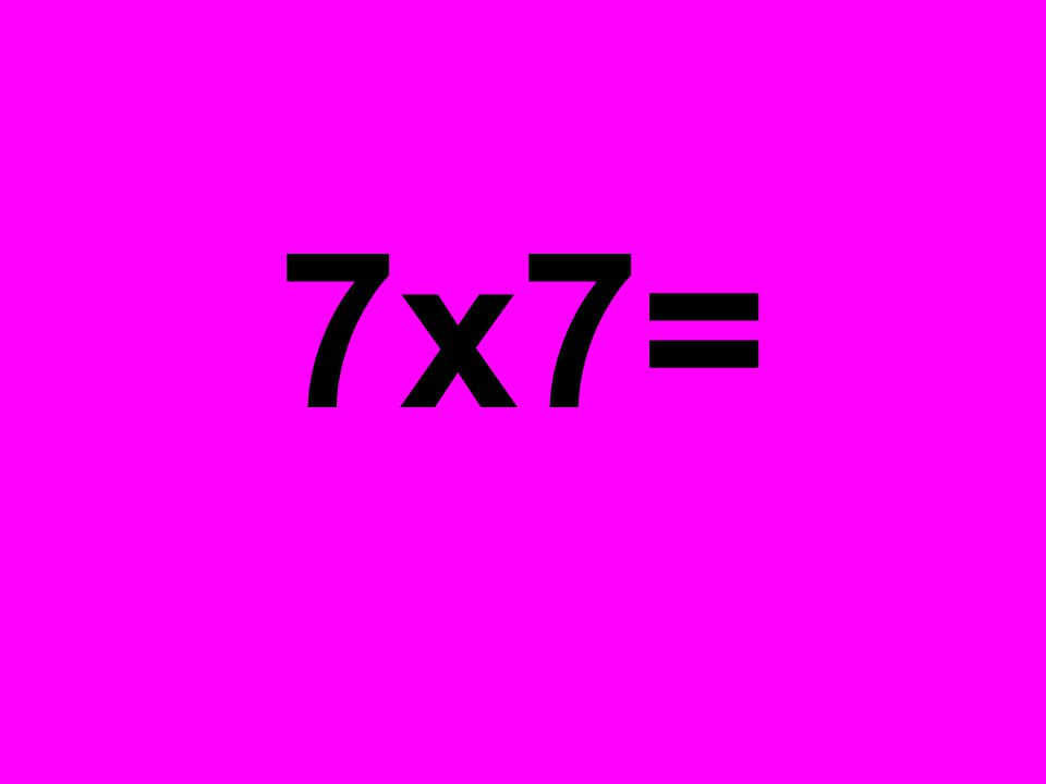 2 x 2 = 4