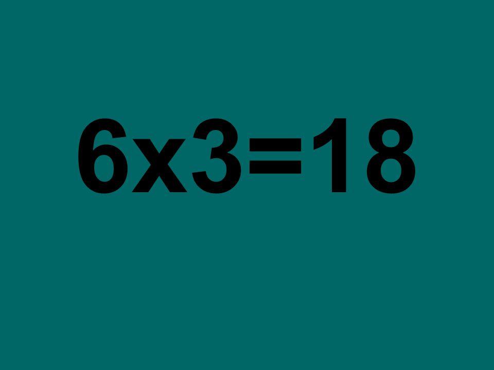 6x3=18
