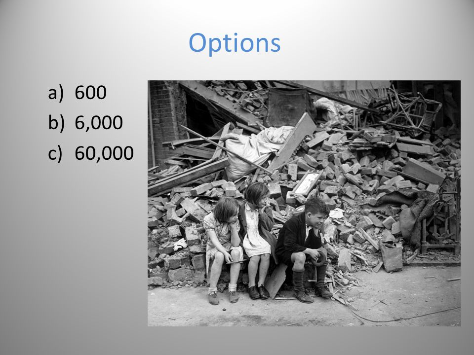 Question 5 How many children died in the Blitz