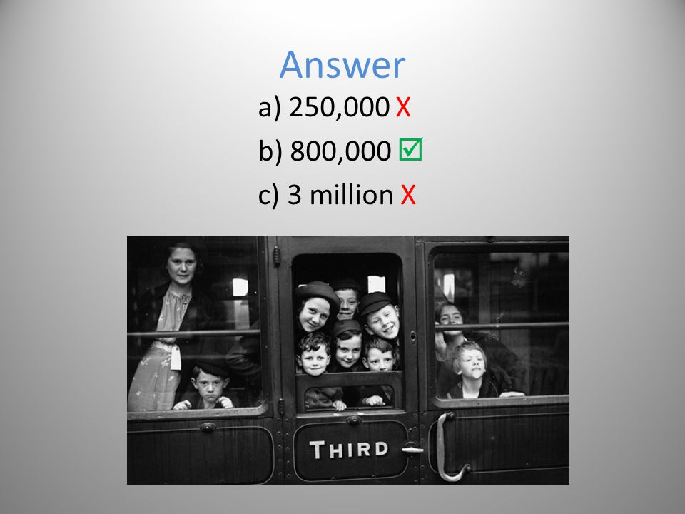 Options a) 250,000 b) 800,000 c) 3 million
