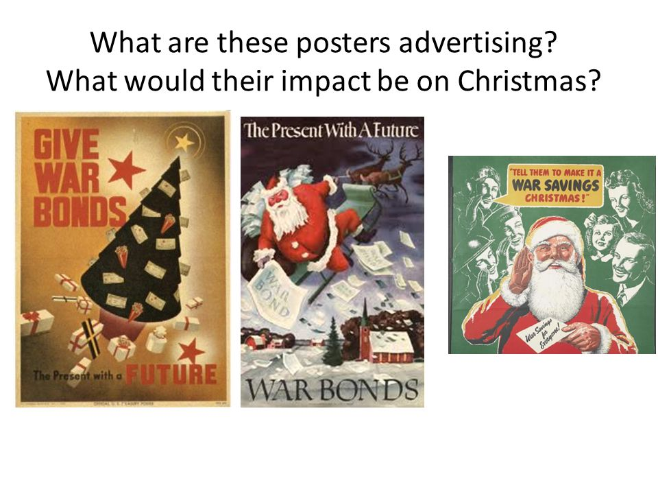 What are these posters advertising What would their impact be on Christmas
