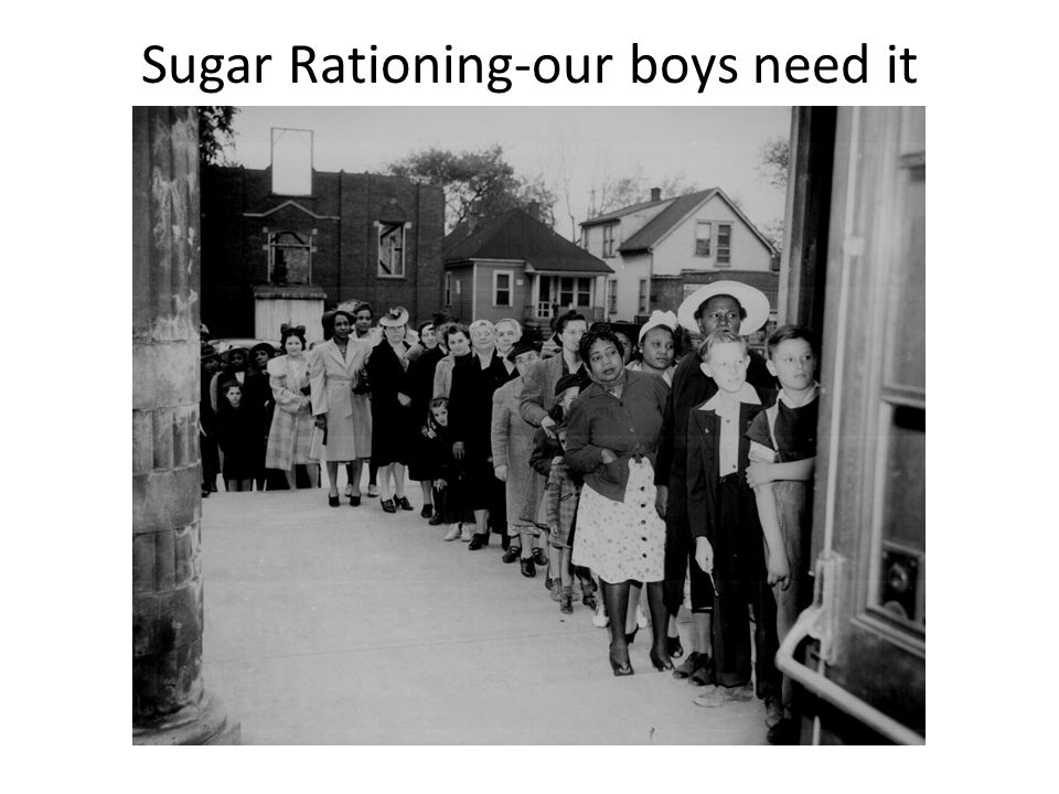 Sugar Rationing-our boys need it more!