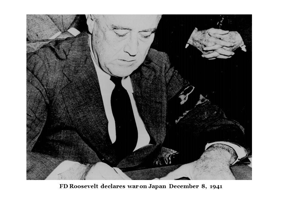 FF FD Roosevelt declares war on Japan December 8, 1941