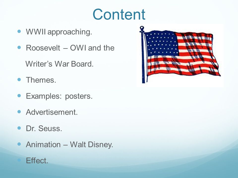 Content WWII approaching. Roosevelt – OWI and the Writer's War Board.