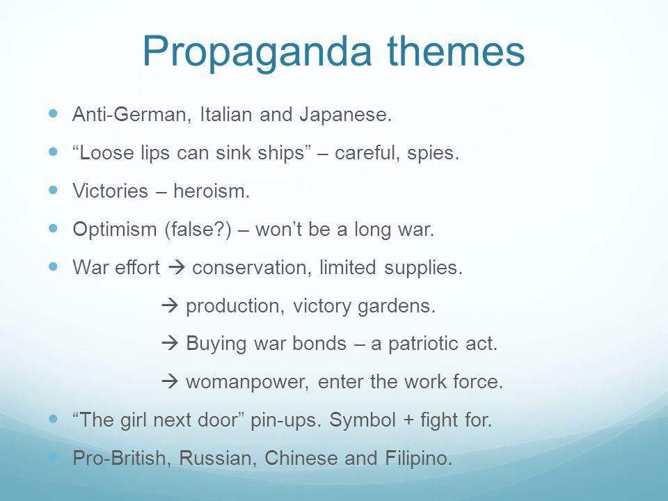 Propaganda themes Anti-German, Italian and Japanese.
