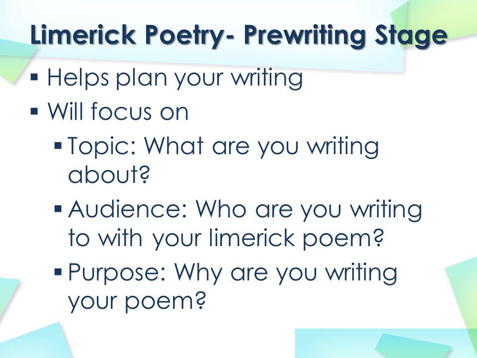 Prewriting Graphic Organizer Baker, K.2011. Limerick Poetry Prewriting Graphic Organizer.