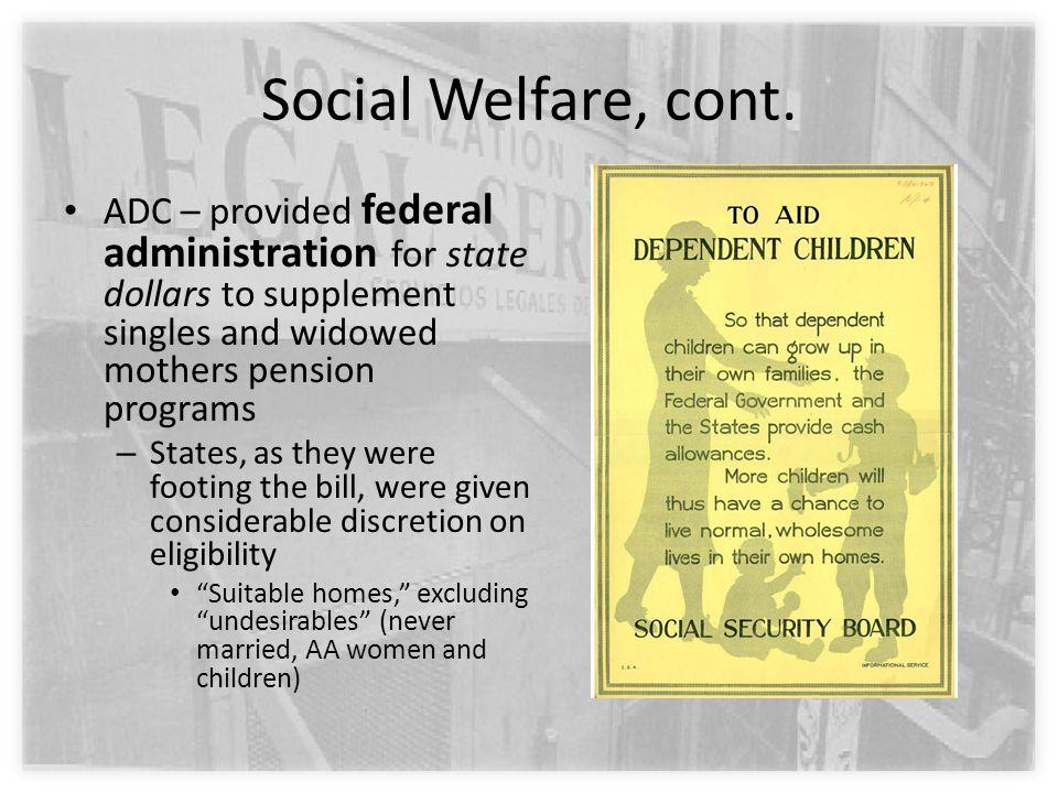 Social Welfare, cont.