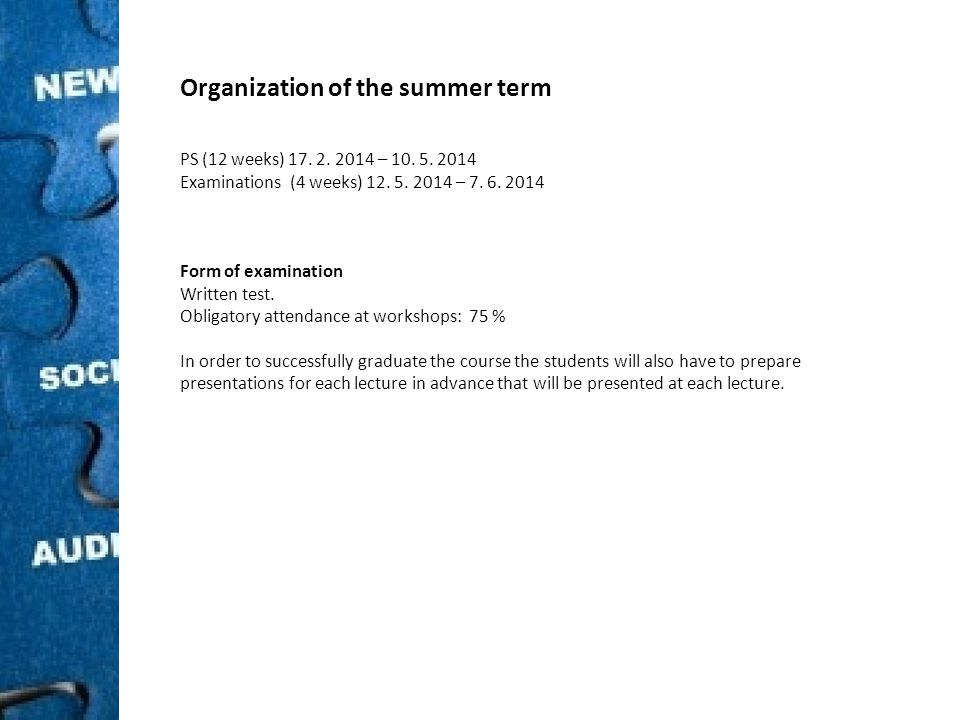 Organization of the summer term PS (12 weeks) 17. 2.