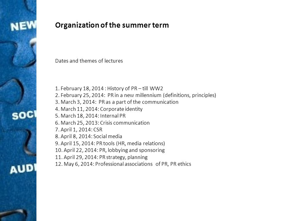 Organization of the summer term Dates and themes of lectures 1.