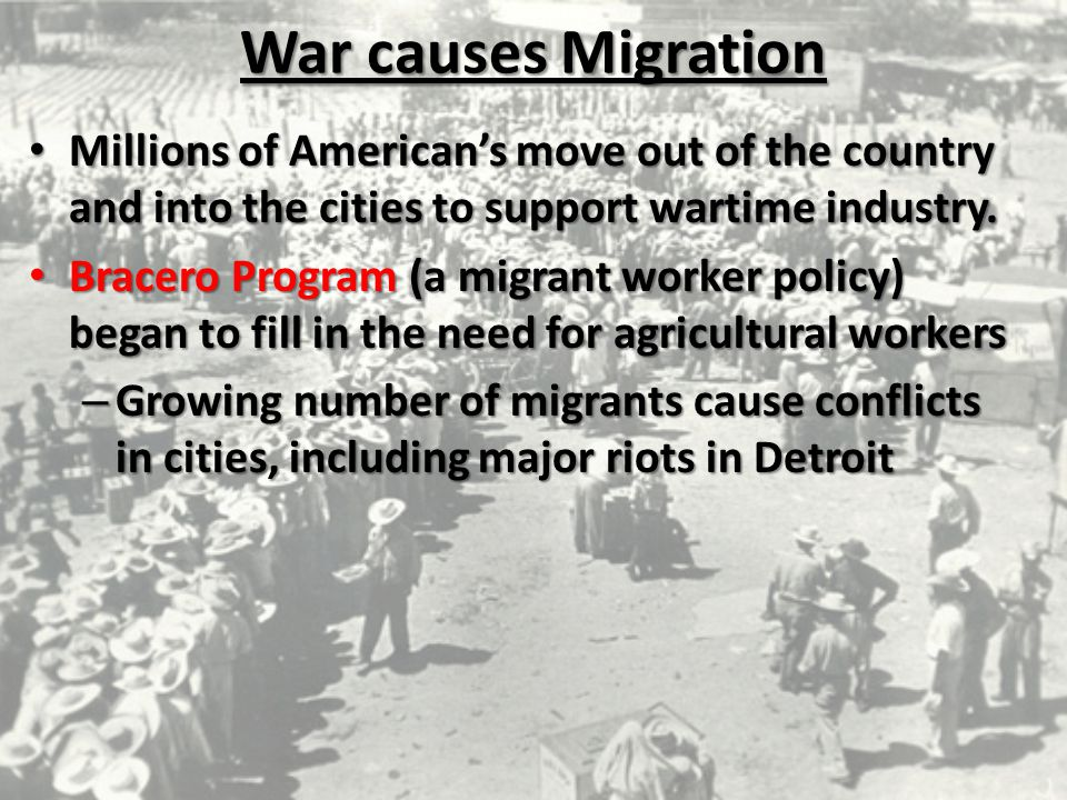 War causes Migration Millions of American's move out of the country and into the cities to support wartime industry.