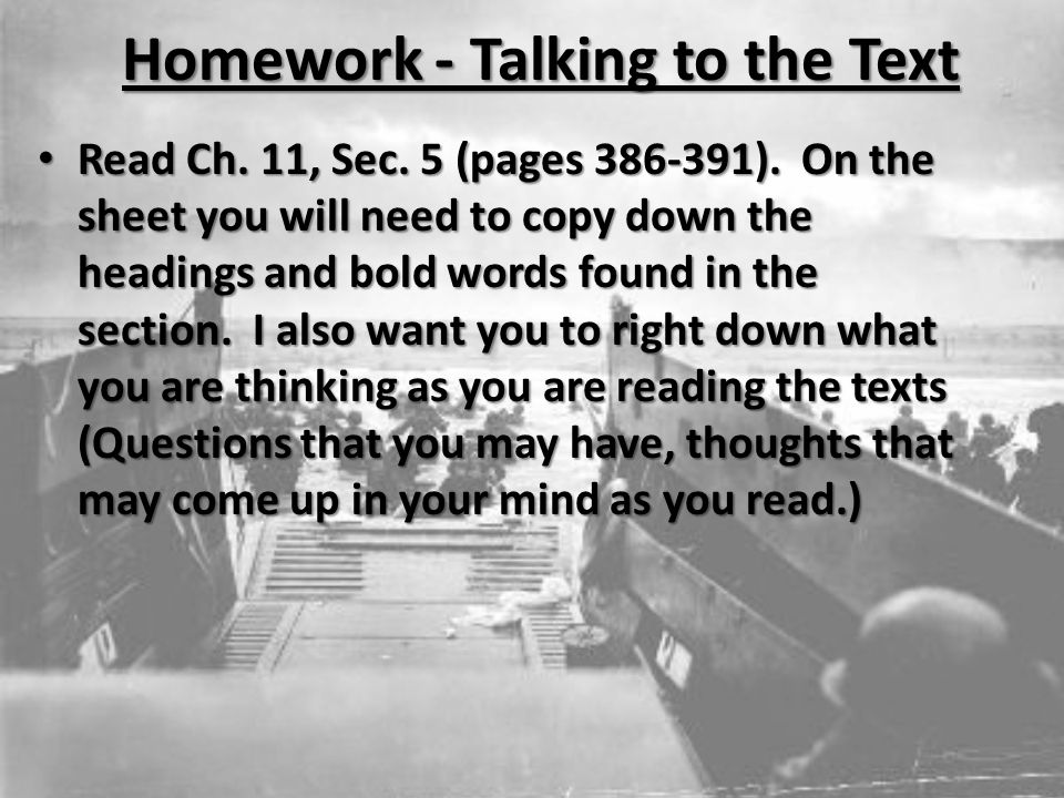 Homework - Talking to the Text Read Ch. 11, Sec. 5 (pages ).