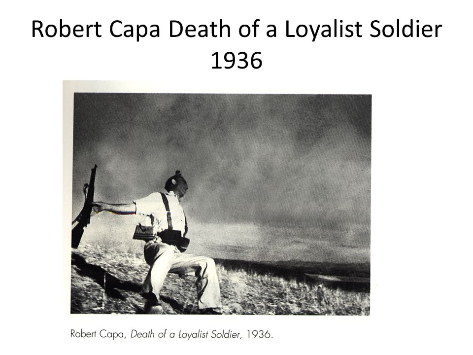 Robert Capa Death of a Loyalist Soldier 1936