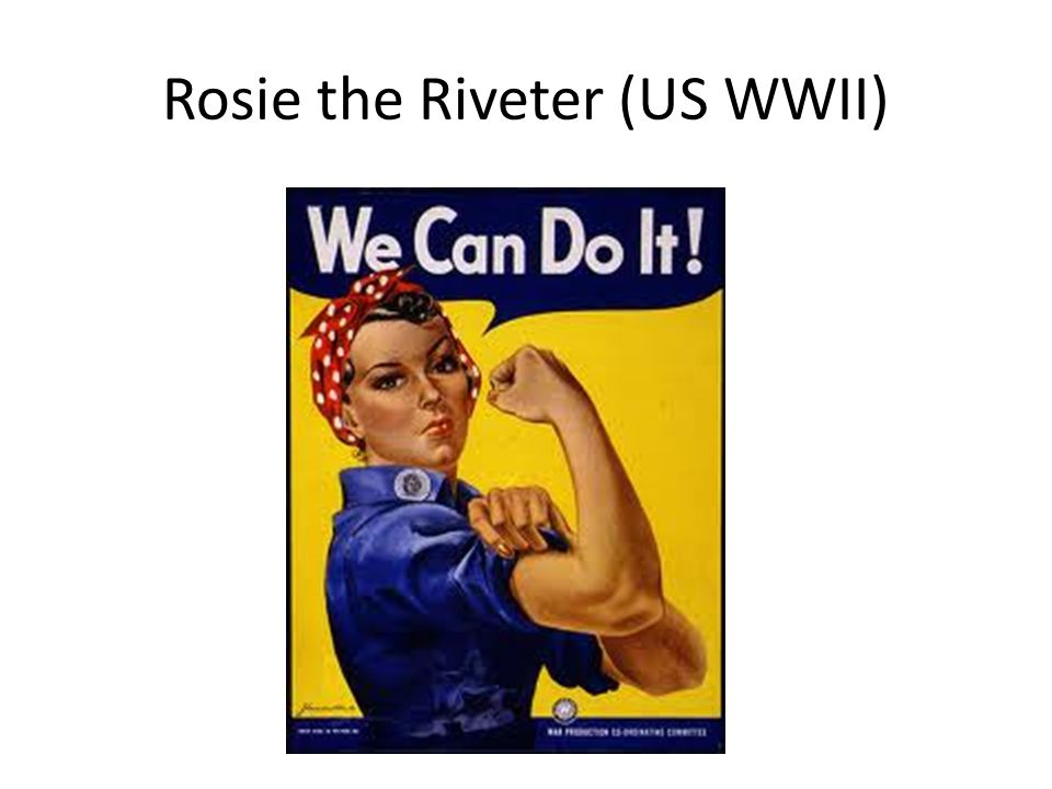 Rosie the Riveter (US WWII)