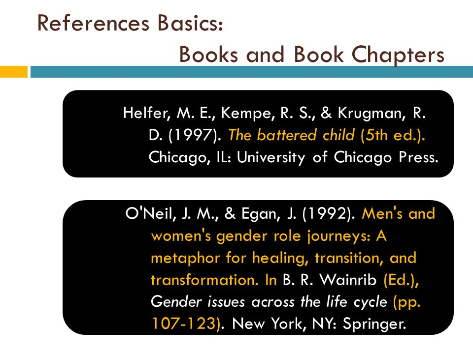 References Basics: Books and Book Chapters Helfer, M.