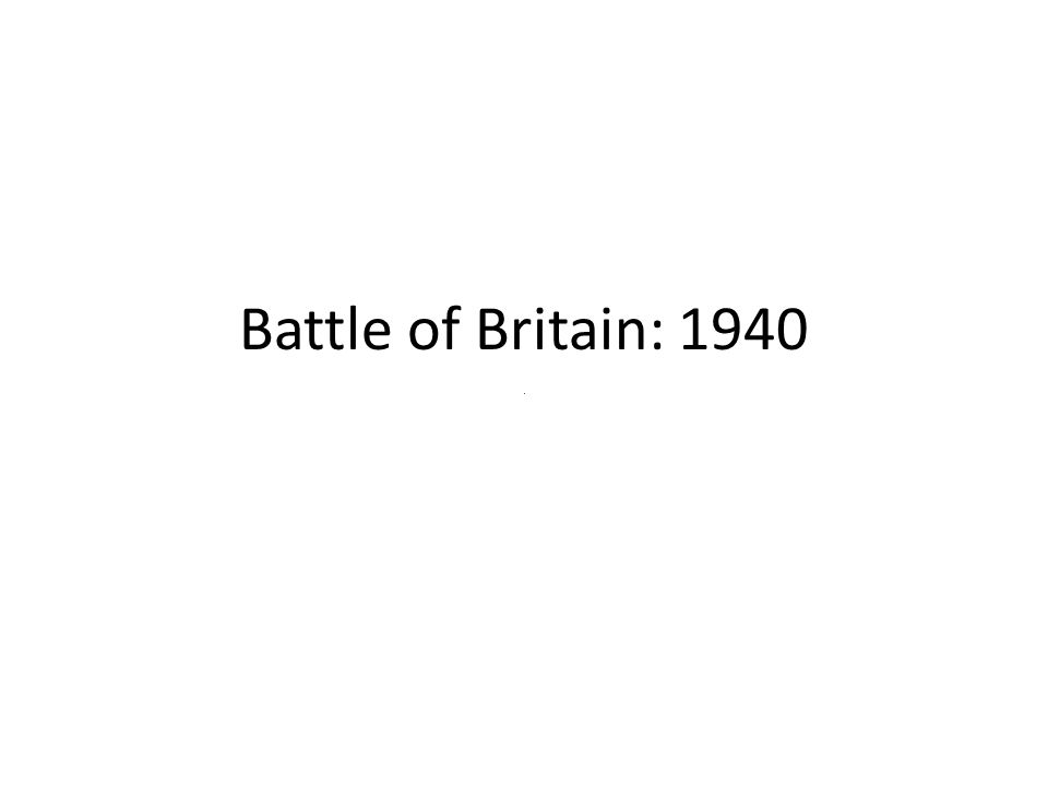 Battle of Britain: 1940
