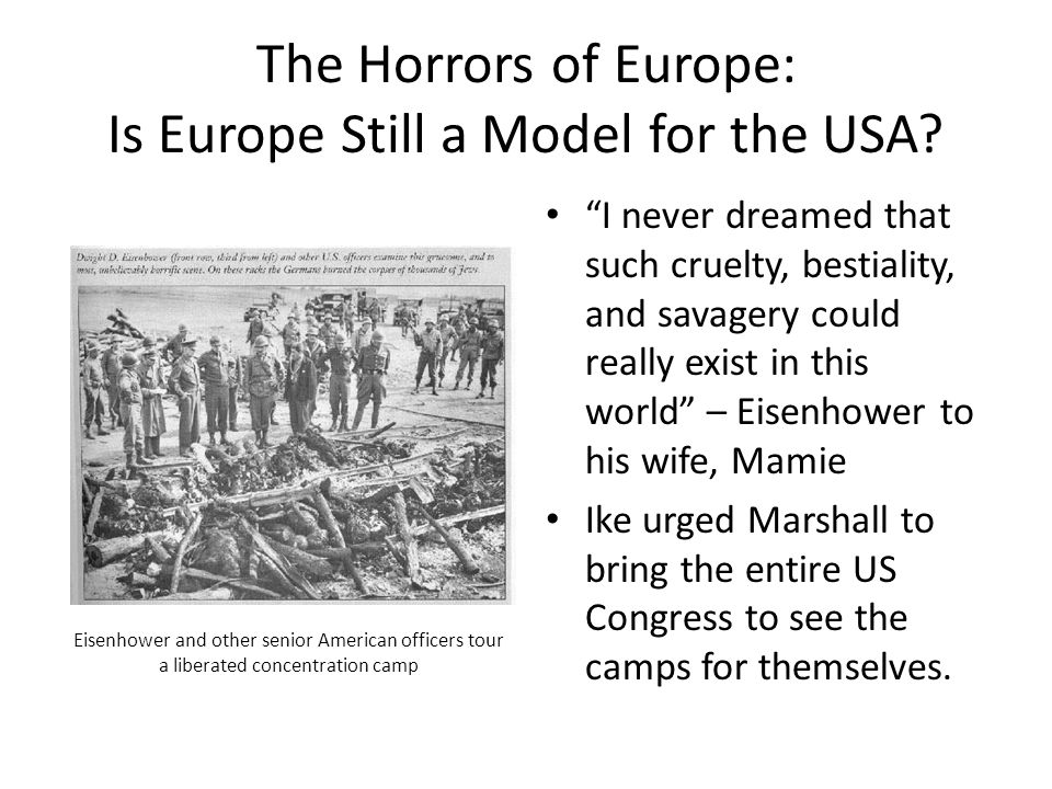 The Horrors of Europe: Is Europe Still a Model for the USA.