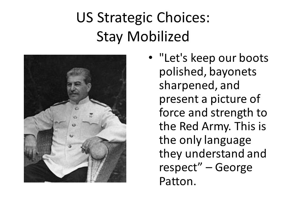 US Strategic Choices: Stay Mobilized