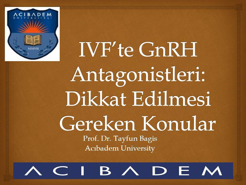 Prof. Dr. Tayfun Bagis Acıbadem University