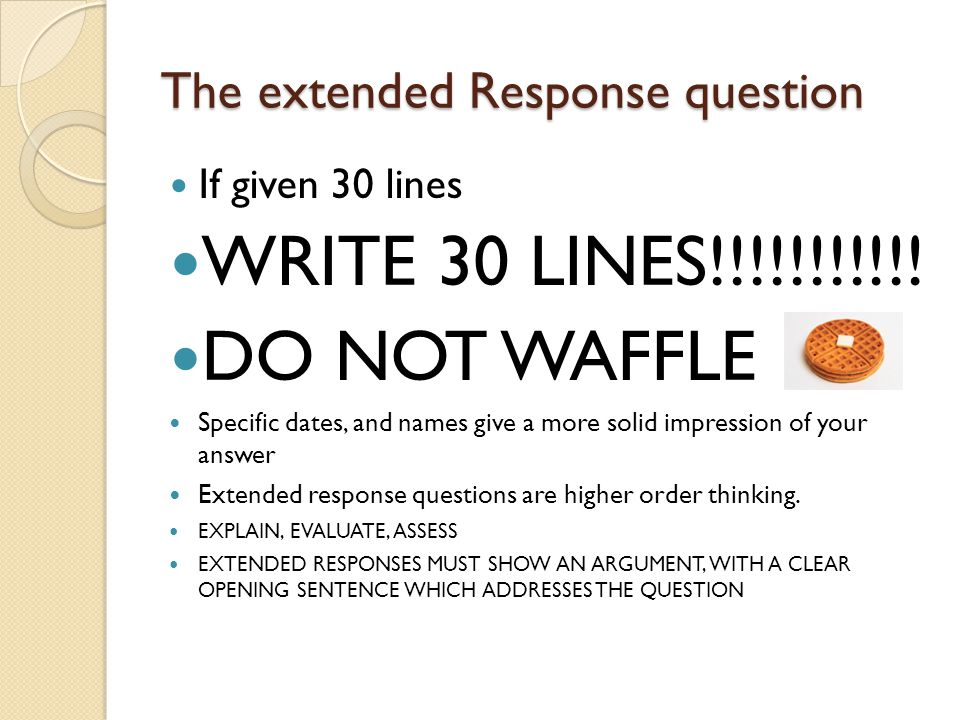 The extended Response question If given 30 lines WRITE 30 LINES!!!!!!!!!!.