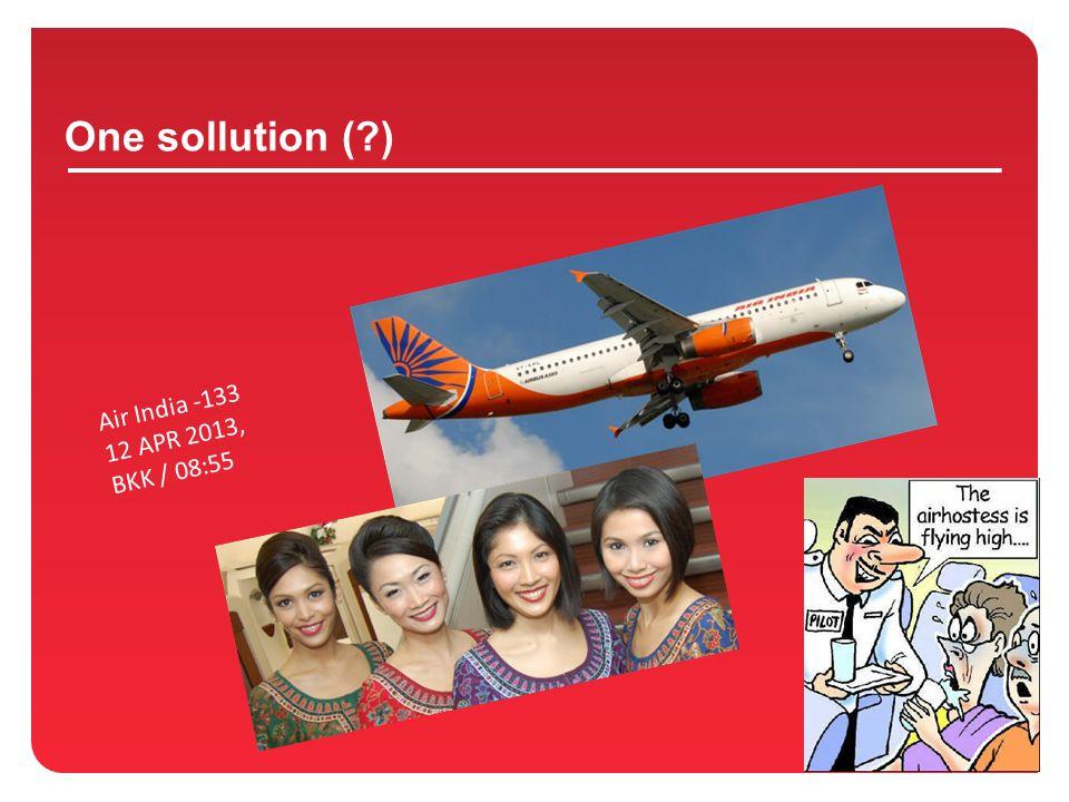 One sollution (?) Air India -133 12 APR 2013, BKK / 08:55