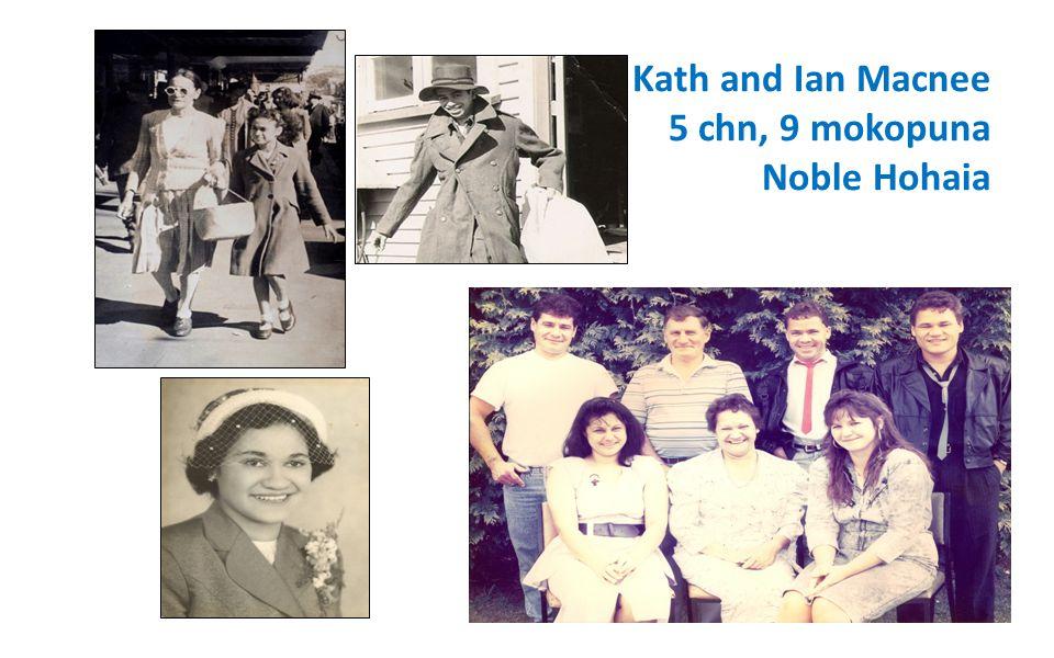 Kath and Ian Macnee 5 chn, 9 mokopuna Noble Hohaia