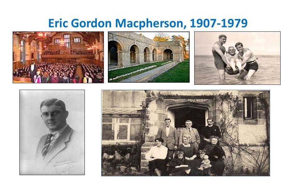 Eric Gordon Macpherson, 1907-1979