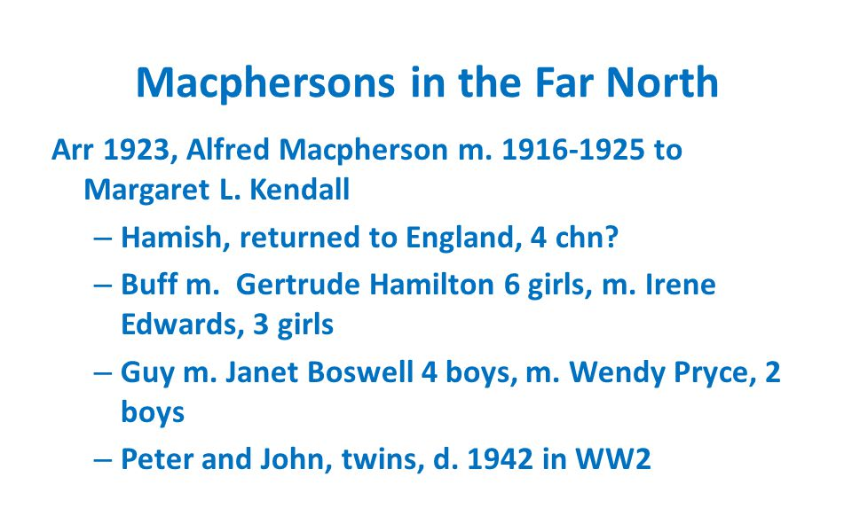 Alfred and Margaret Macpherson m. 1916-1925 Hamish, Buff, Guy, Twins Peter and John