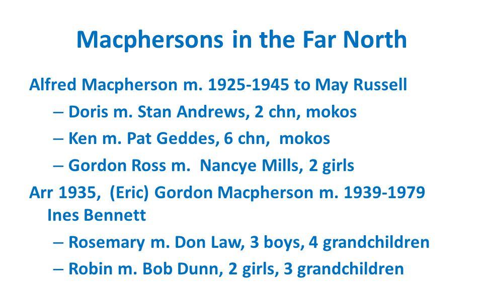 Alfred and May Macpherson m. 1925-1945 Doris, Ken, Gordon
