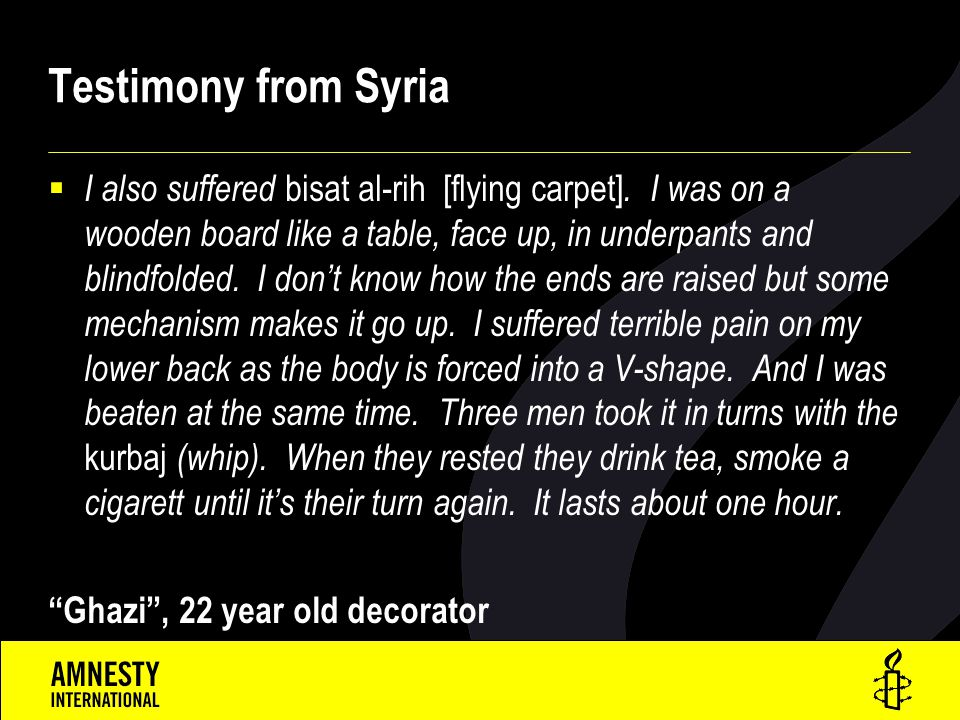 Testimony from Syria  I also suffered bisat al-rih [flying carpet].