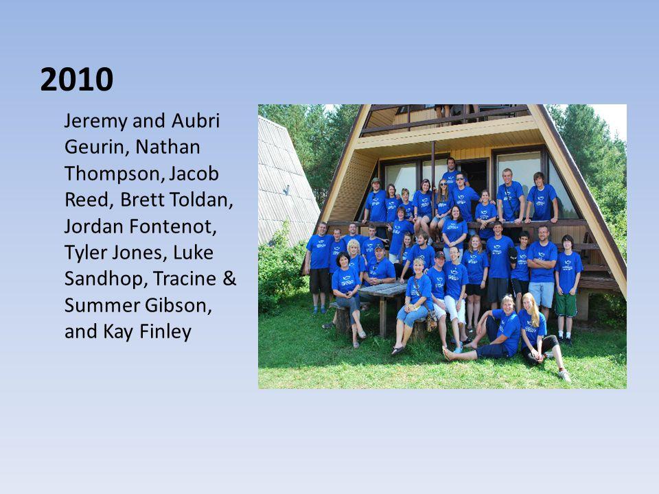 2010 Jeremy and Aubri Geurin, Nathan Thompson, Jacob Reed, Brett Toldan, Jordan Fontenot, Tyler Jones, Luke Sandhop, Tracine & Summer Gibson, and Kay Finley