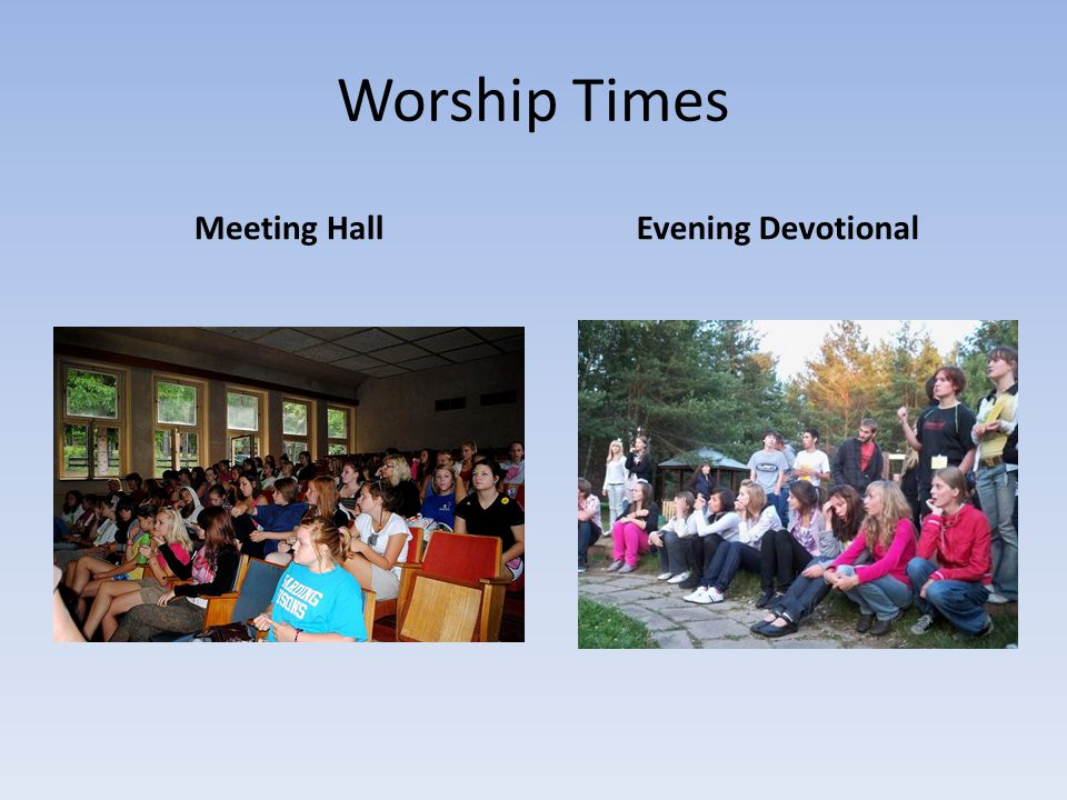 Worship Times Meeting HallEvening Devotional