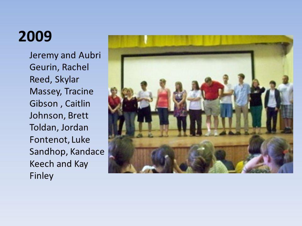 2009 Jeremy and Aubri Geurin, Rachel Reed, Skylar Massey, Tracine Gibson, Caitlin Johnson, Brett Toldan, Jordan Fontenot, Luke Sandhop, Kandace Keech and Kay Finley