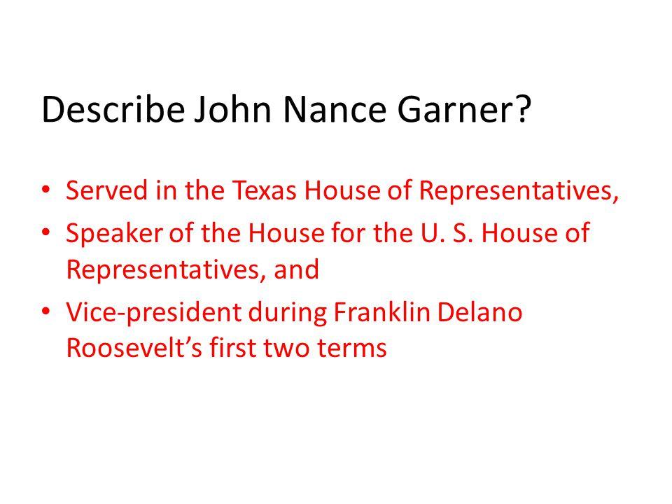 Describe John Nance Garner.