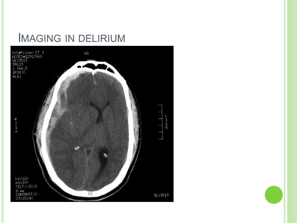 I MAGING IN DELIRIUM
