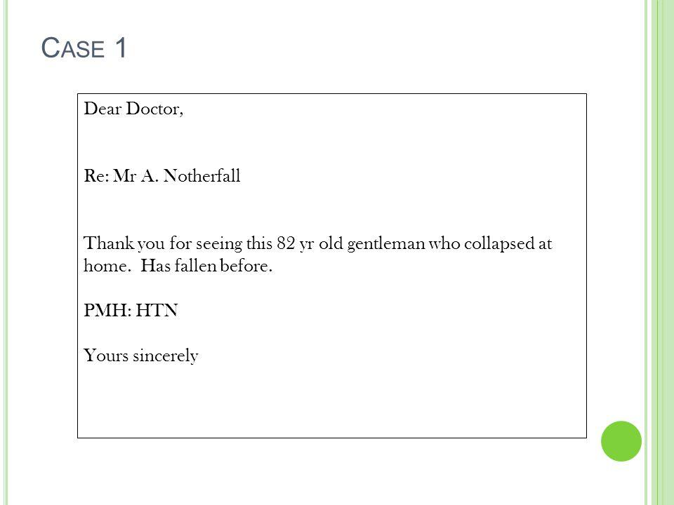 Dear Doctor, Re: Mr A.