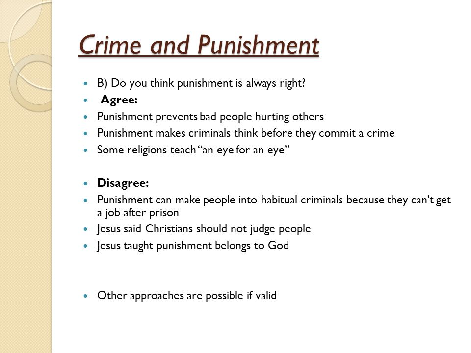 Crime and Punishment C) Explain why some Christians agree with capital punishment and some do not(8marks)