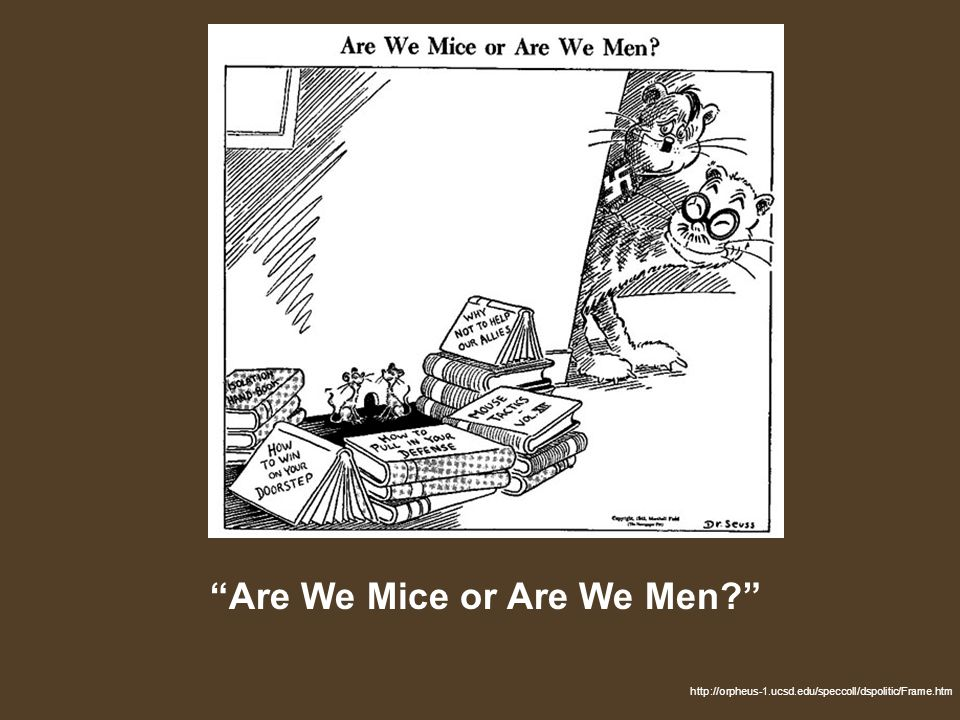 Are We Mice or Are We Men http://orpheus-1.ucsd.edu/speccoll/dspolitic/Frame.htm