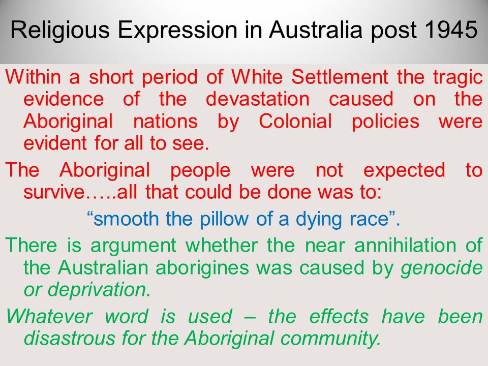 Within a short period of White Settlement the tragic evidence of the devastation caused on the Aboriginal nations by Colonial policies were evident fo