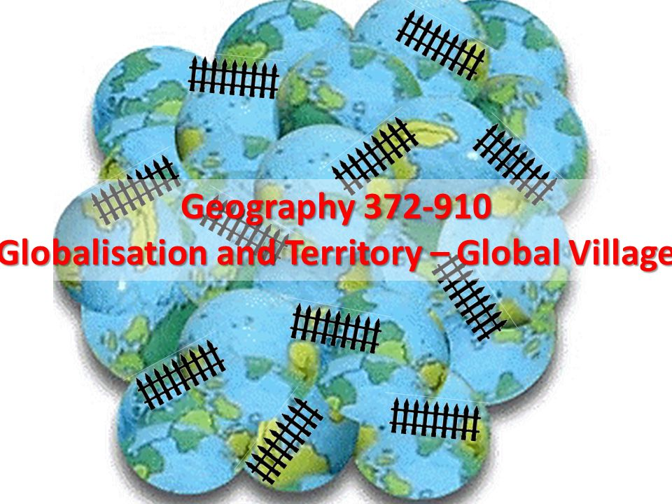 Globalisation and the Territorial Economic System P S T A.