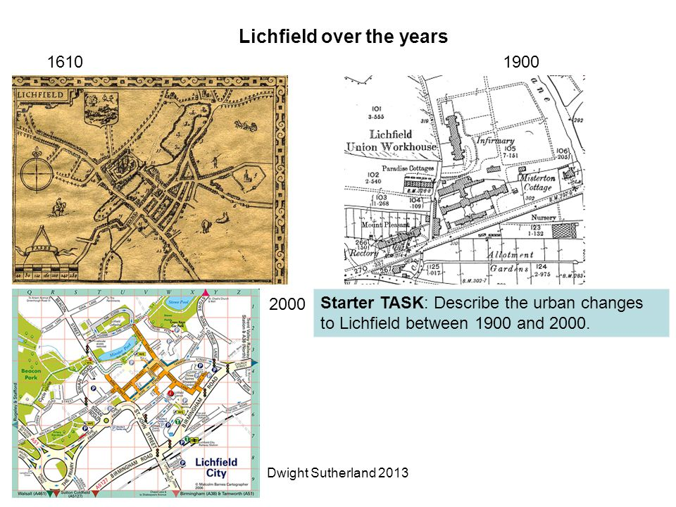Lichfield over the years 16101900 2000 Starter TASK: Describe the urban changes to Lichfield between 1900 and 2000.