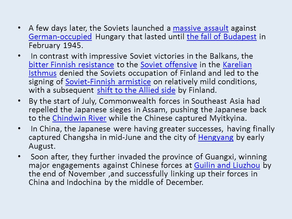 A few days later, the Soviets launched a massive assault against German-occupied Hungary that lasted until the fall of Budapest in February 1945.massi
